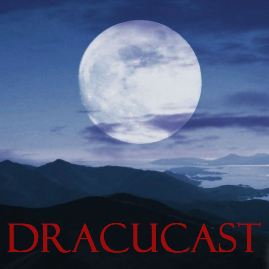 DracuCast - A podcast about NBC's Dracula