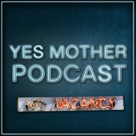 Yes, Mother: A Bates Motel Podcast